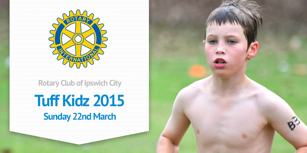 Rotary Club of Ipswich City Tuff kidz 2015
